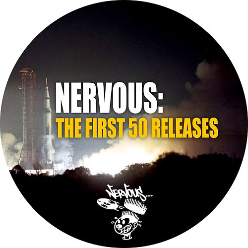 Nervous: The First 50 Releases von Various Artists
