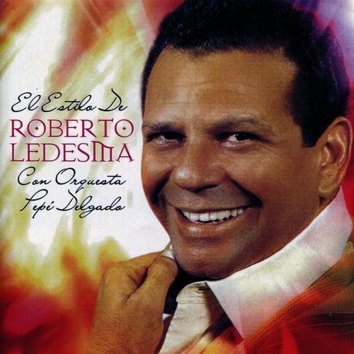 El Estilo de Roberto Ledesma de Roberto Ledesma