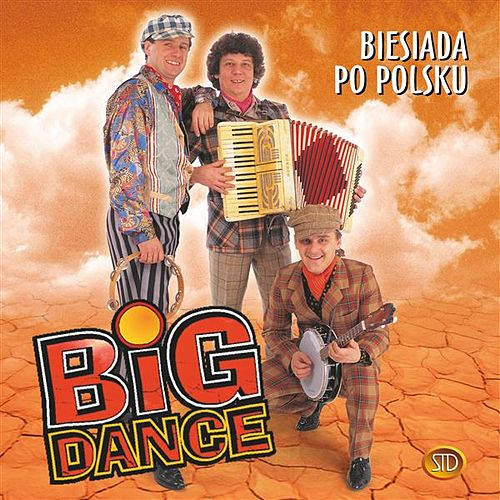 Biesiada po polsku by Big Dance