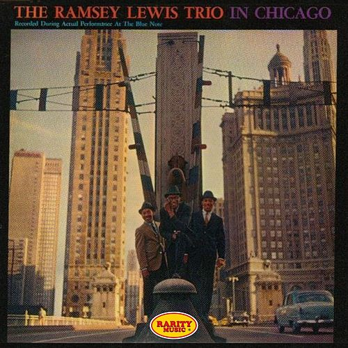 In Chicago (Recorded During Actual Performance at the Blue Note) by Ramsey Lewis