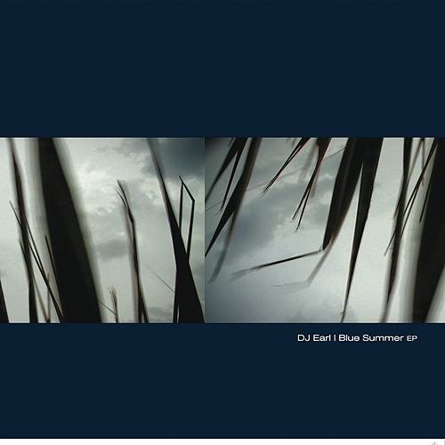 Blue Summer EP by DJ Earl