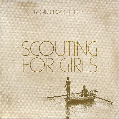 Scouting For Girls von Scouting For Girls