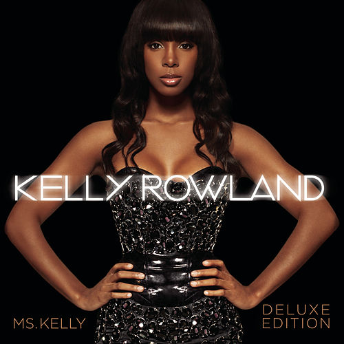 Ms. Kelly: Deluxe Edition de Kelly Rowland