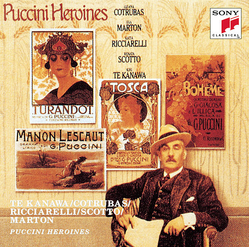 Puccini Heroines von Kiri Te Kanawa, Ileana Cotrubas, Eva Marton