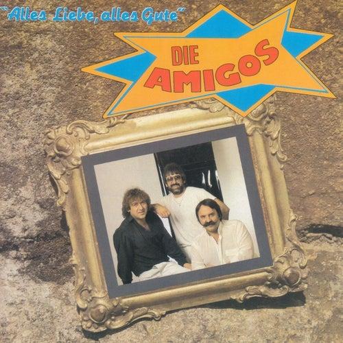 Alles Liebe, alles Gute von Amigos