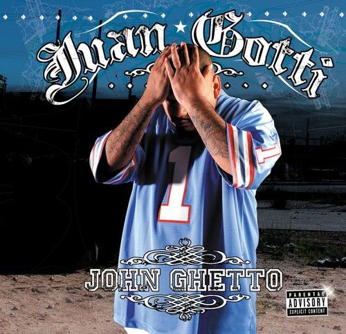 John Ghetto de Juan Gotti