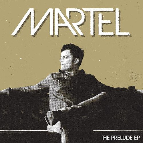 The Prelude EP by Marc Martel