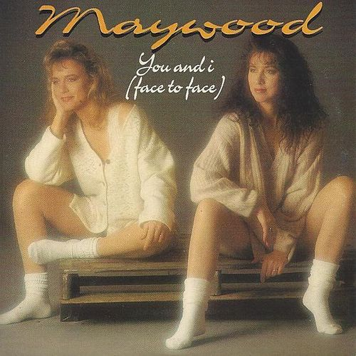 You And I (Face To Face) von Maywood