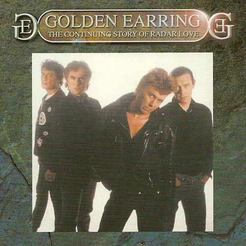 The Continuing Story Of Radar Love von Golden Earring