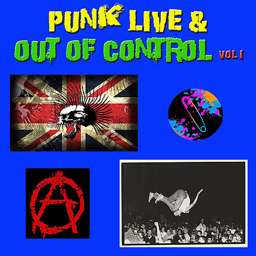 Punk Live & Out of Control, Vol 1 de Various Artists