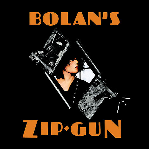 Bolan's Zip Gun von T. Rex