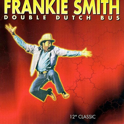 Double Dutch Bus de Frankie Smith