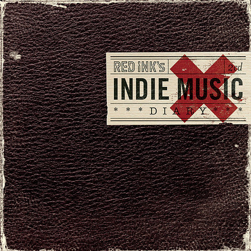 Red Ink's Indie Music Diary von Various Artists
