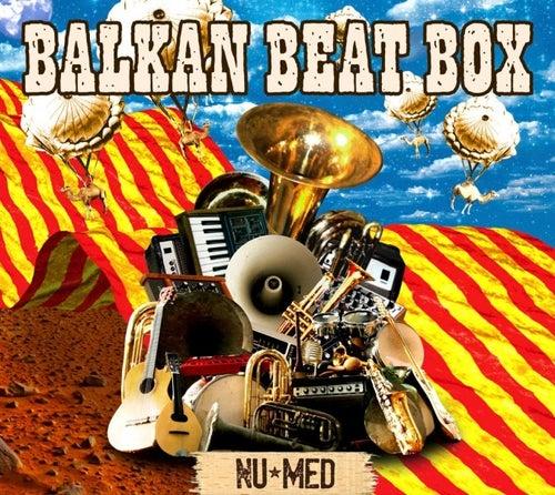 Nu Med de Balkan Beat Box