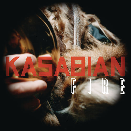 Fire de Kasabian