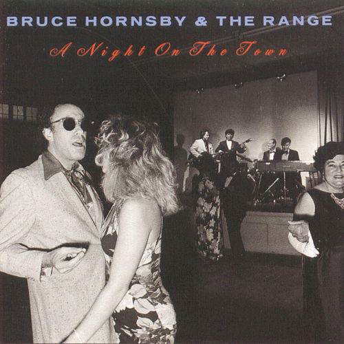 Night On The Town von Bruce Hornsby