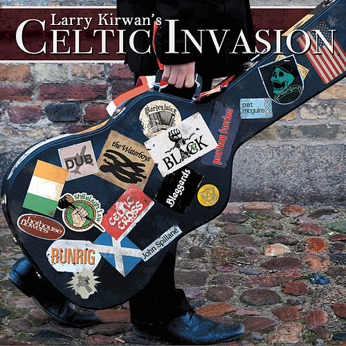 Larry Kirwan's Celtic Invasion von Various Artists