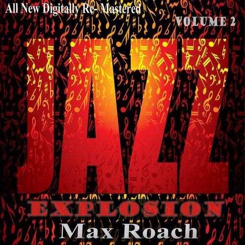 Max Roach: Jazz Explosions, Vol.2 de Max Roach