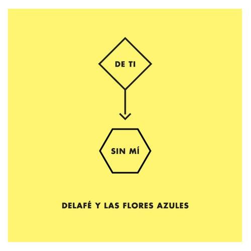 De ti sin mí von Delafe y las flores azules