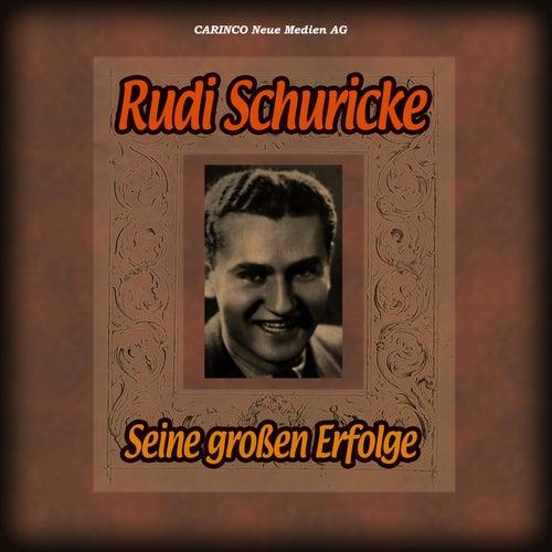 Seine Grössten Erfolge de Rudi Schuricke