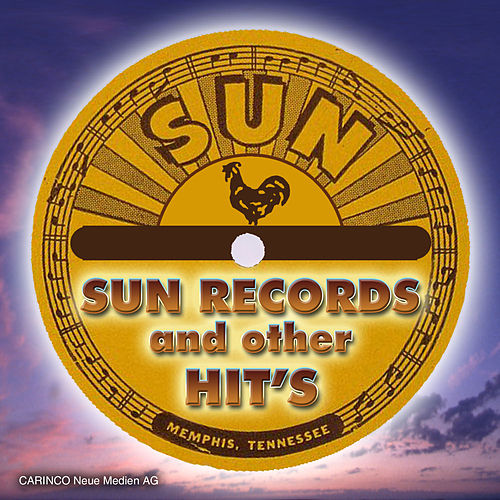 Sun Records & Other Hits by Various Artists