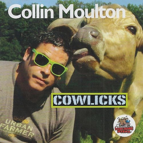 Cowlicks by Collin Moulton