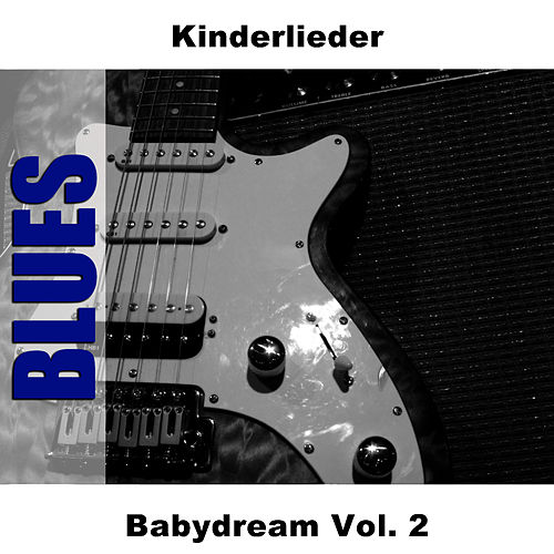Babydream Vol. 2 de Kinder Lieder
