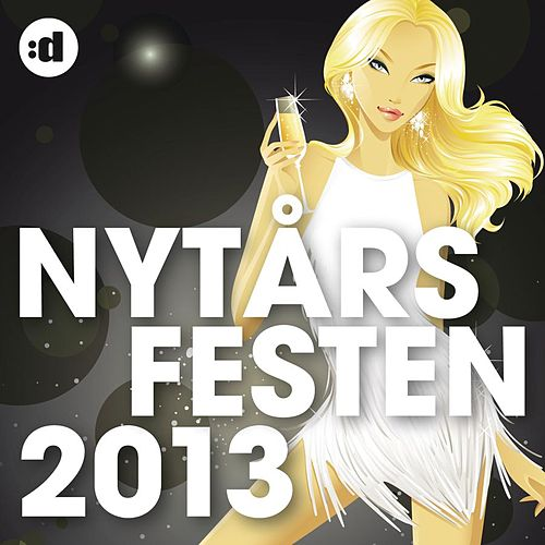 Nytårsfesten 2013 by Various Artists
