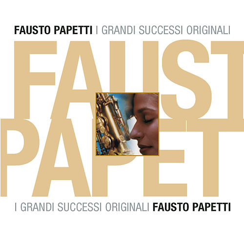 Fausto Papetti von Fausto Papetti