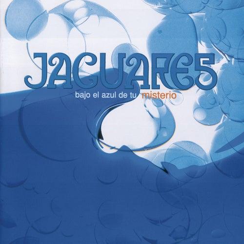 Bajo El Azul De Tu Misterio de Jaguares