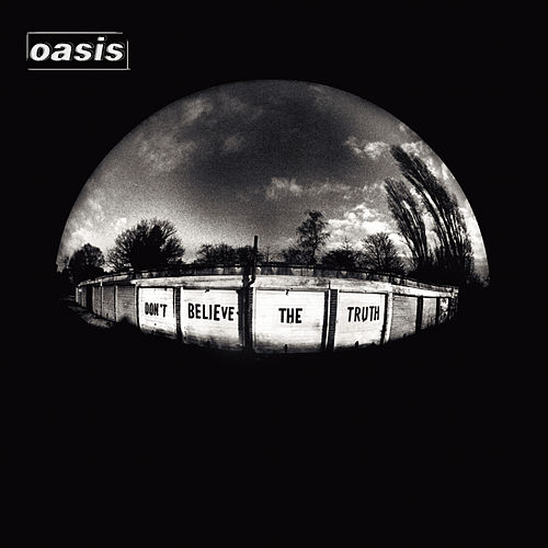 Don't Believe The Truth de Oasis