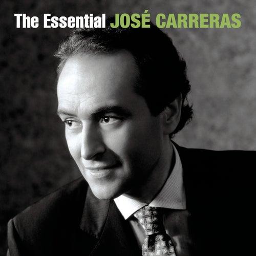 The Essential José Carreras [International Version] by José Carreras