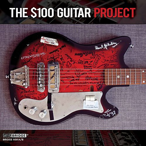 The $100 Guitar Project by Various Artists