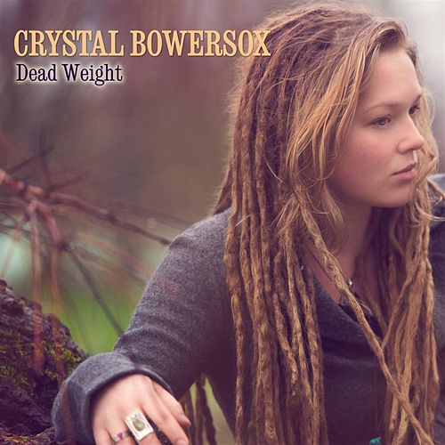 Dead Weight by Crystal Bowersox