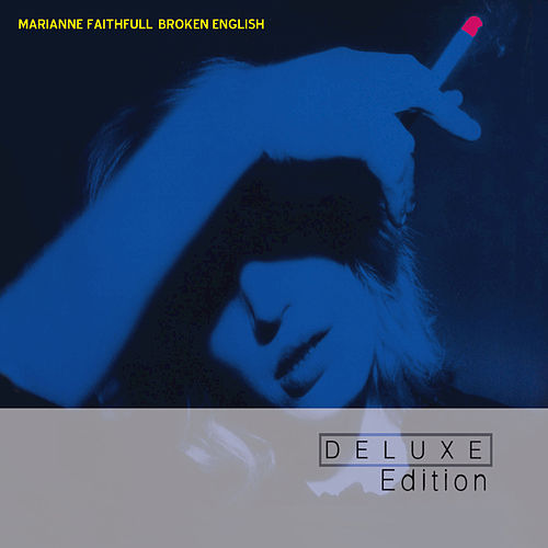 Broken English (Deluxe Edition) de Marianne Faithfull