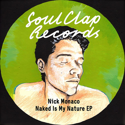 Naked Is My Nature von Nick Monaco