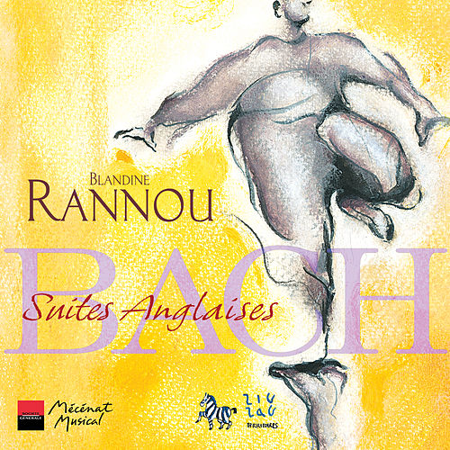 Bach: Suites Anglaises by Blandine Rannou