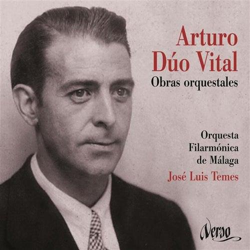 Vital: Obras Orquestales de Malaga Philharmonic Orchestra