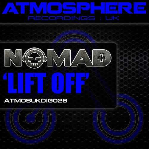 Lift Off by Nomad