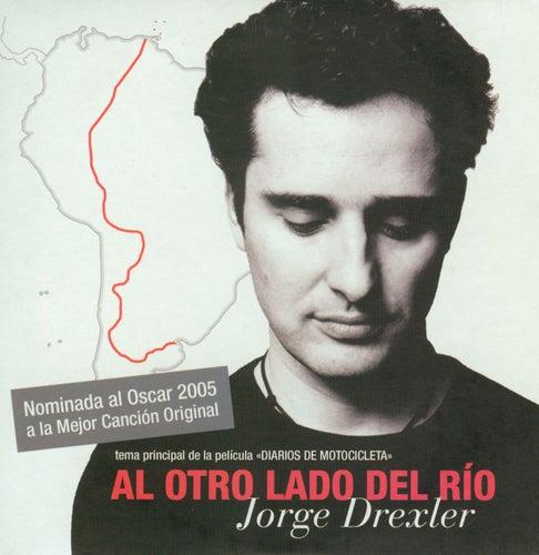 Al Otro Lado Del Rio de Jorge Drexler