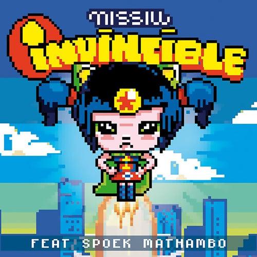 Invincible (feat. Spoek Mathambo) - EP von Missill