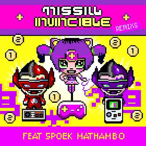 Invincible Remixs (feat. Spoek Mathambo) - EP von Missill