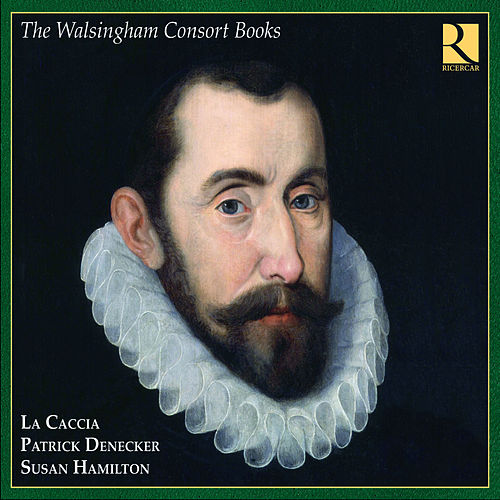 The Walsingham Consort Books by La Caccia
