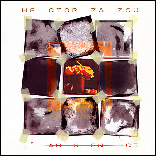 L'Absence by Hector Zazou