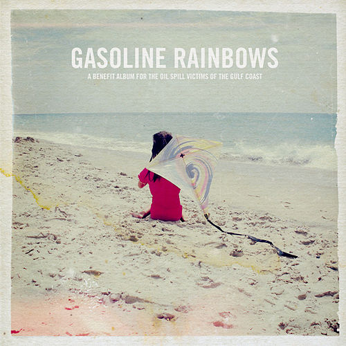 Gasoline Rainbows de Various Artists