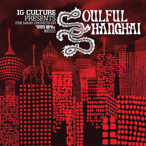 Soulful Shanghai by I.G. Culture