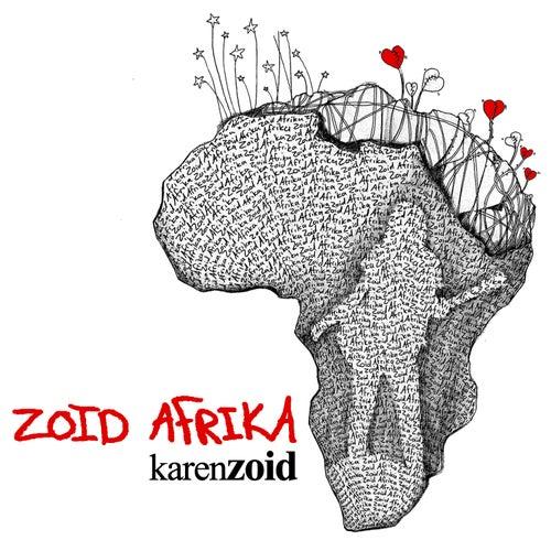 Zoid Afrika von Karen Zoid