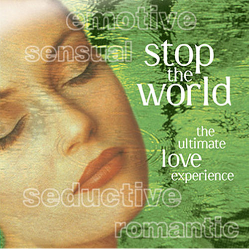 Stop the World - The Ultimate Love Experience de Various Artists