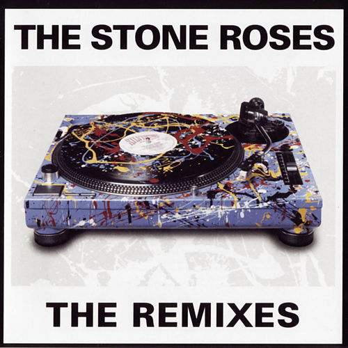The Remixes by The Stone Roses