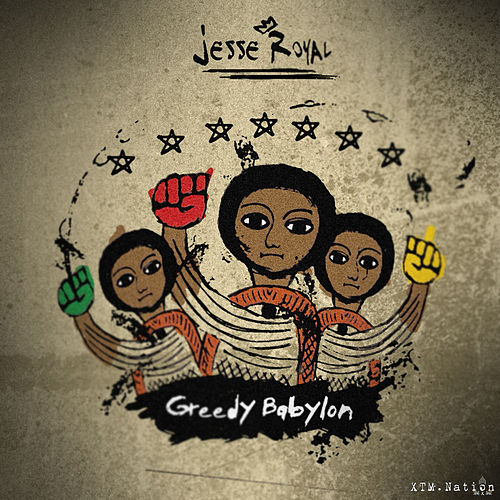 Greedy Babylon von Jesse Royal